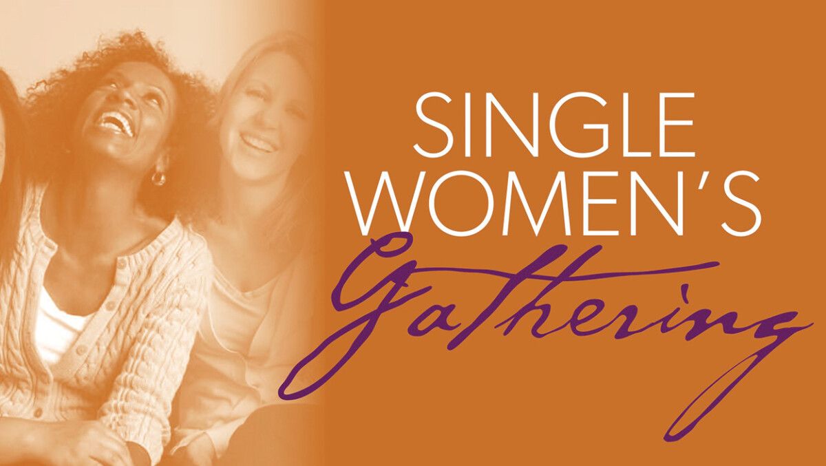 Single Women's Gathering