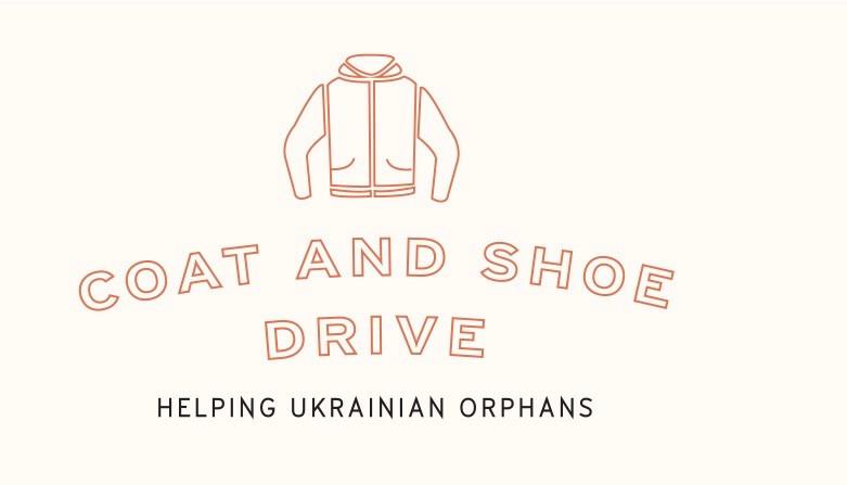 Ukrainian Orphan Coat and Shoe Drive