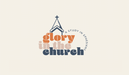 How to Build a Glorious Church