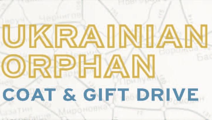 Ukrainian Orphan Coat & Gift Drive